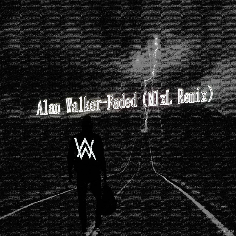 alan walker - faded(mixlremix)