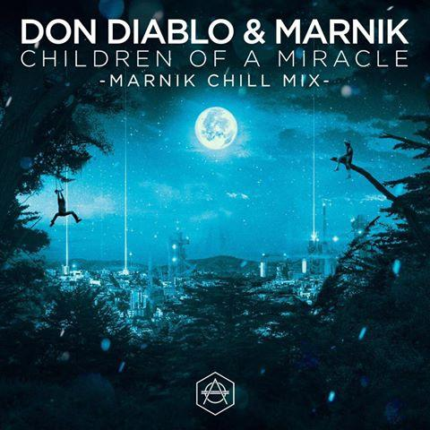 Children Of A Miracle (Marnik Chill Mix)