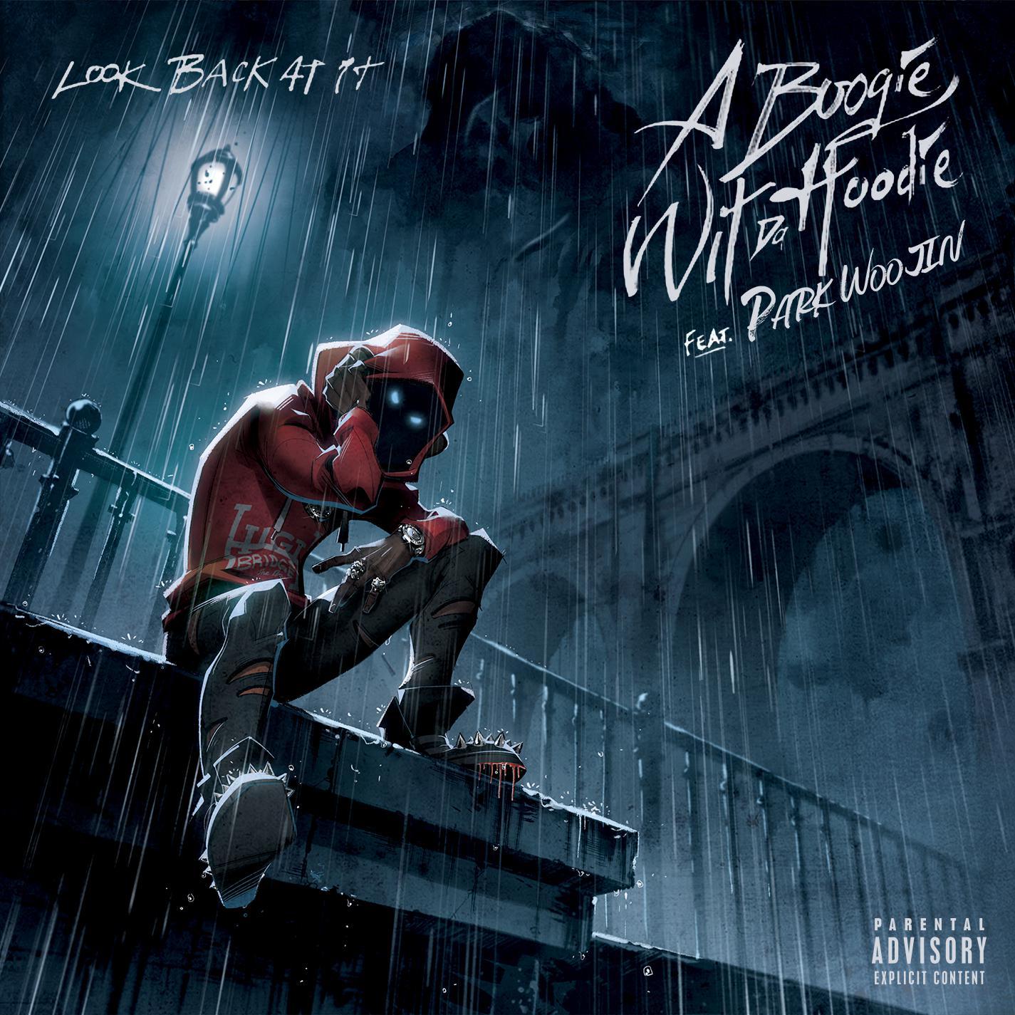 A Boogie Wit da Hoodie/朴佑镇 - Look Back At It(新歌首发).音乐mp3.百度云网盘下载