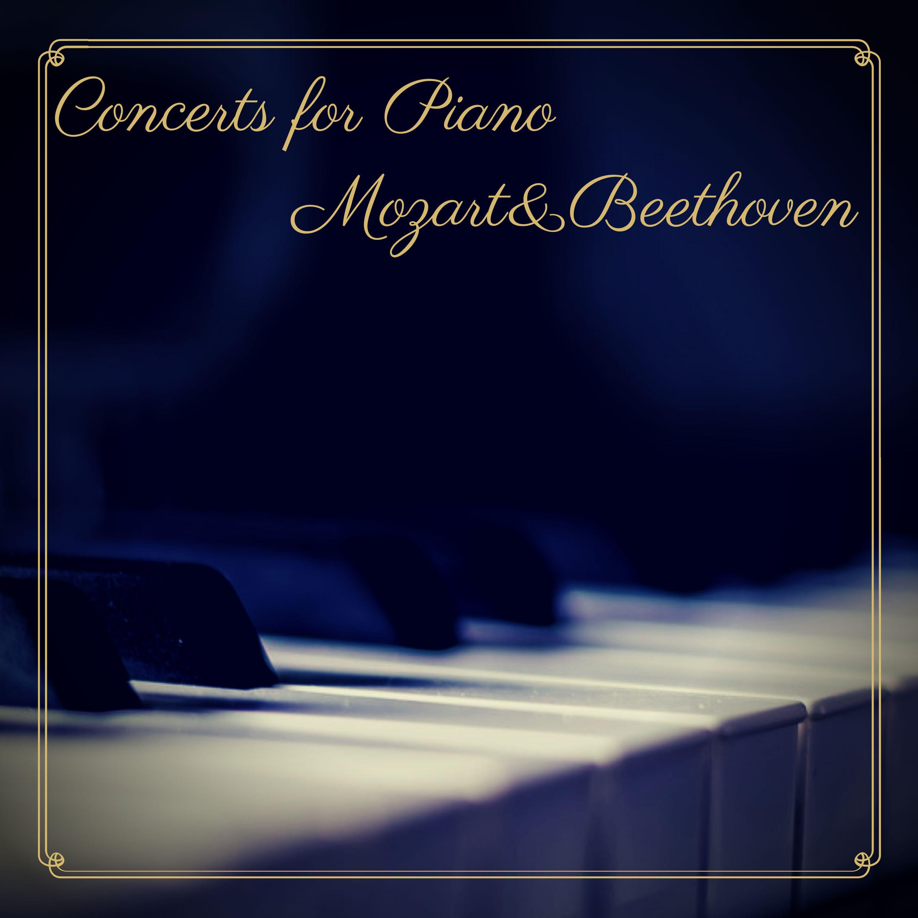 Concerts for Piano - Mozart&Beethoven
