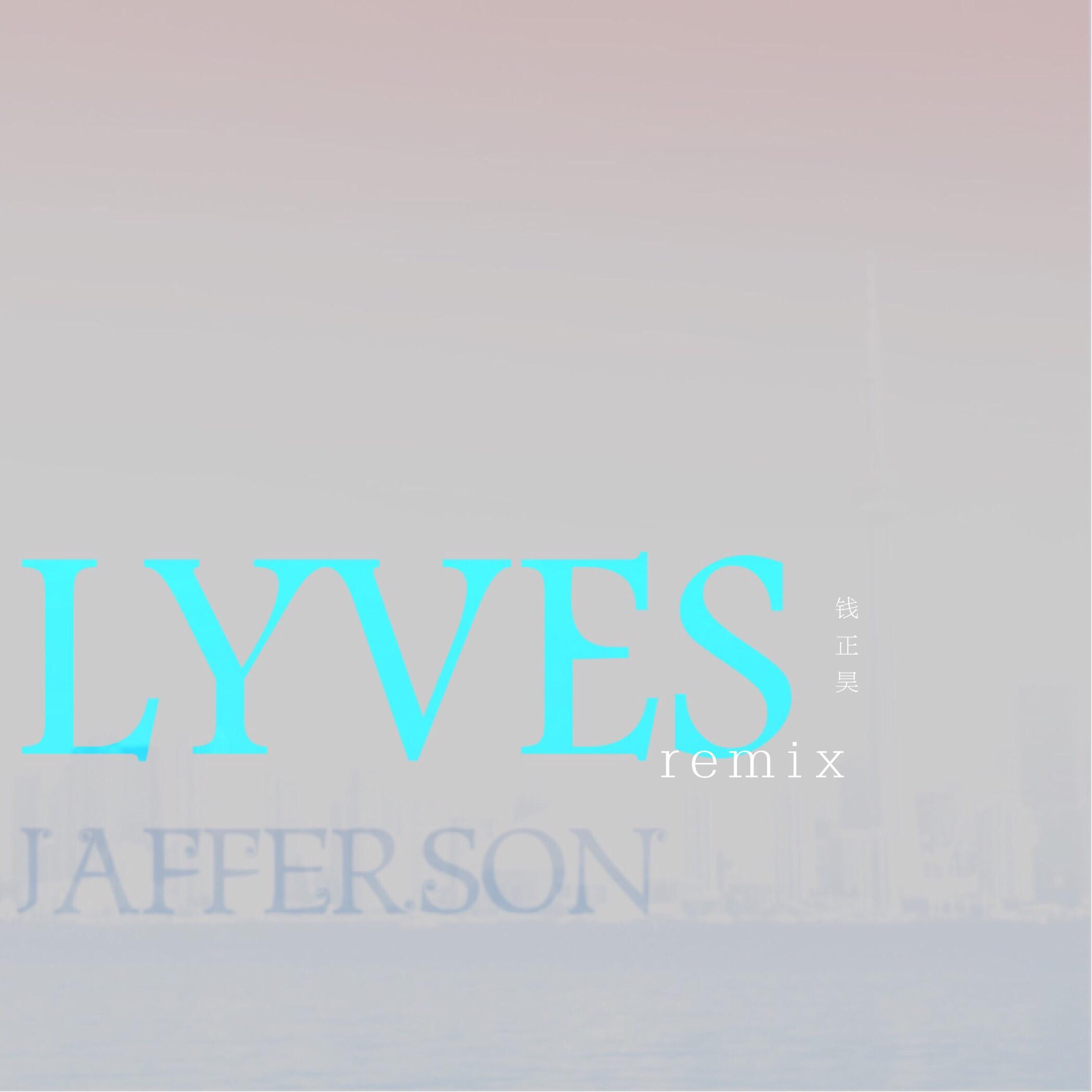 LYVES(remix)