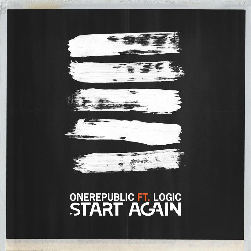 OneRepublic - Start Again (Ft. Logic)