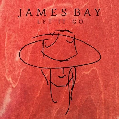 James Bay - Let It Go 抒情型摇滚