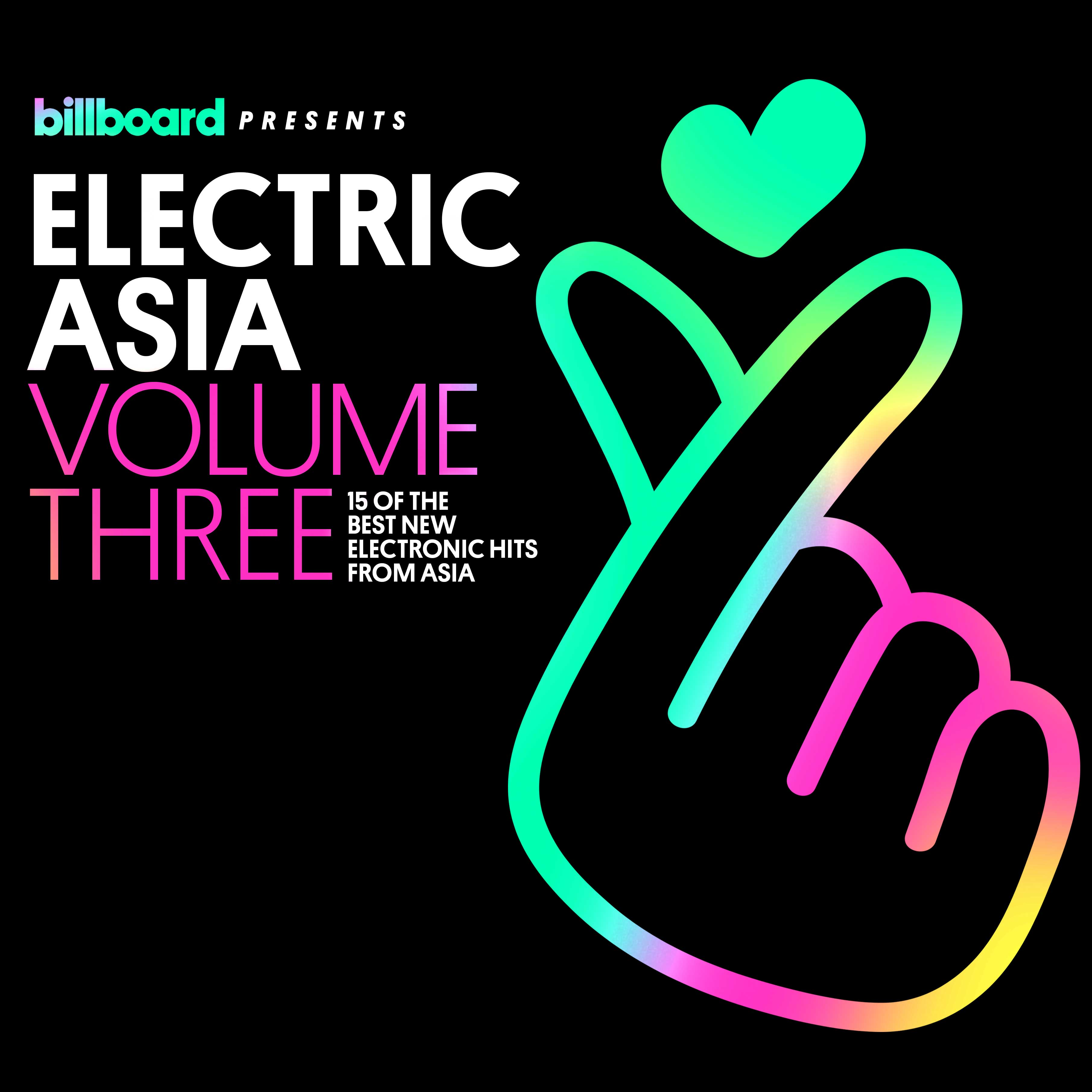 Billboard Presents Electric Asia Vol 3