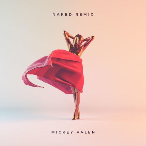 Naked (Mickey Valen Remix)