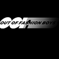 Out of Fashion Boys