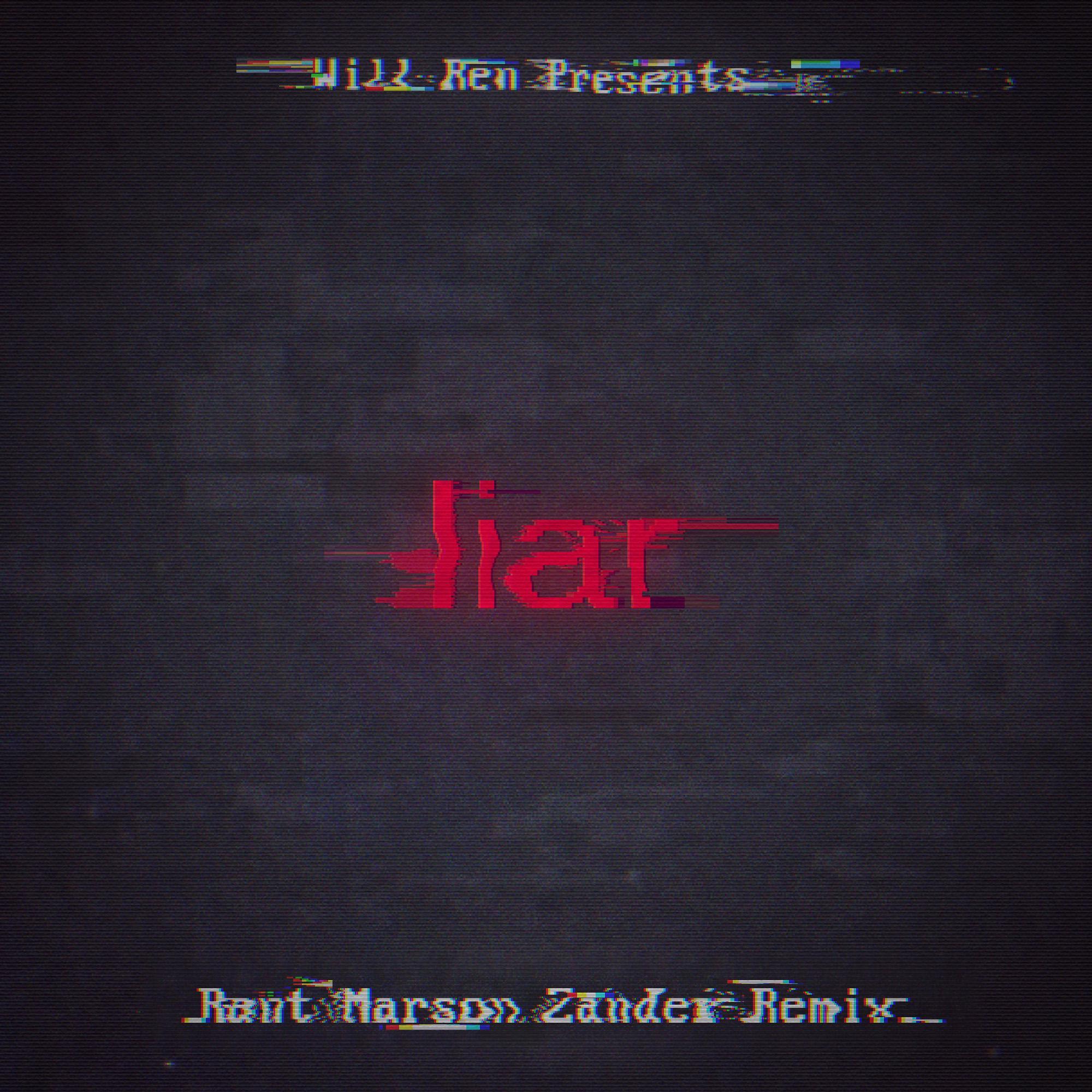 Liar(Rant Marson Zander Remix)