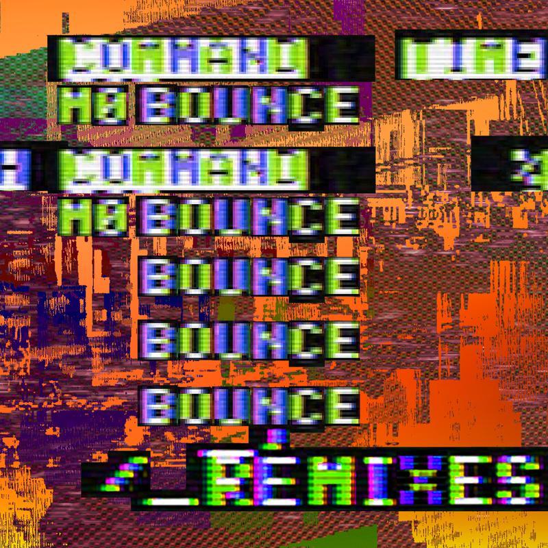 Mo Bounce (Remixes)