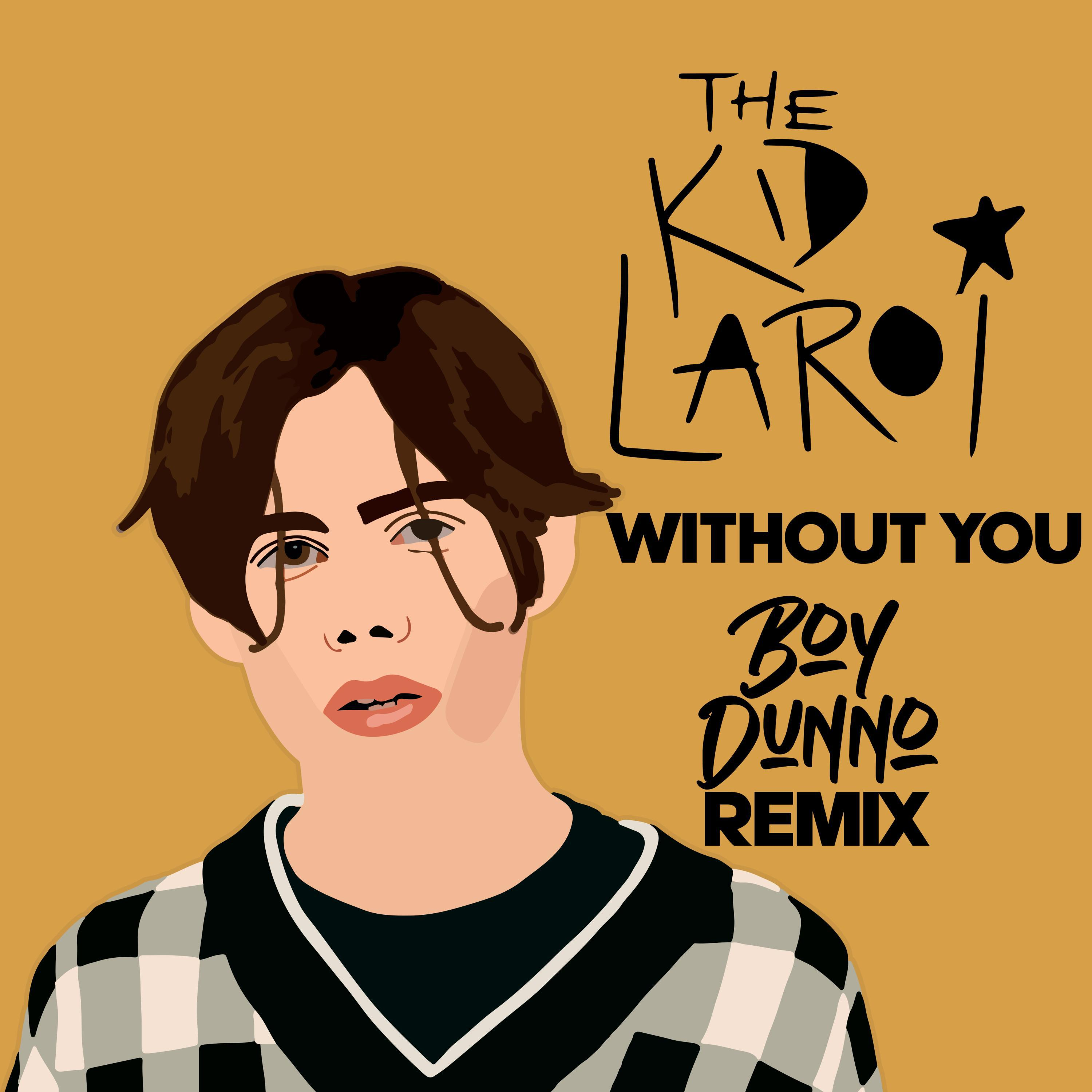 Without You (Boy Dunno Remix)