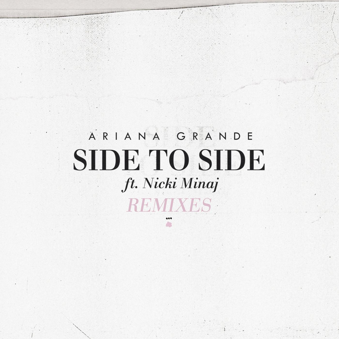 Side to Side (Remixes)