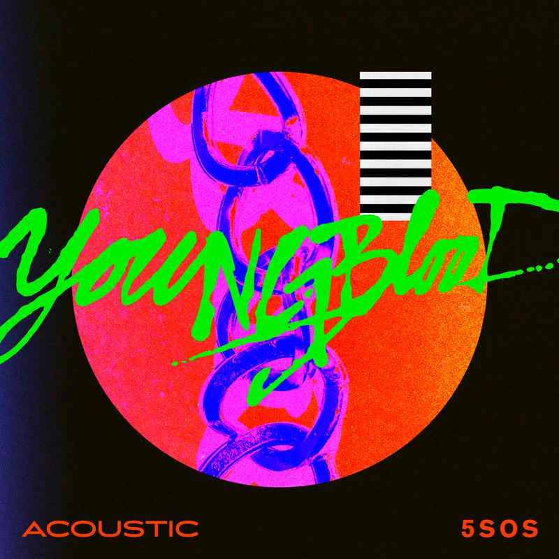 5 Seconds Of Summer - Youngblood (Acoustic) 火爆的澳洲男团